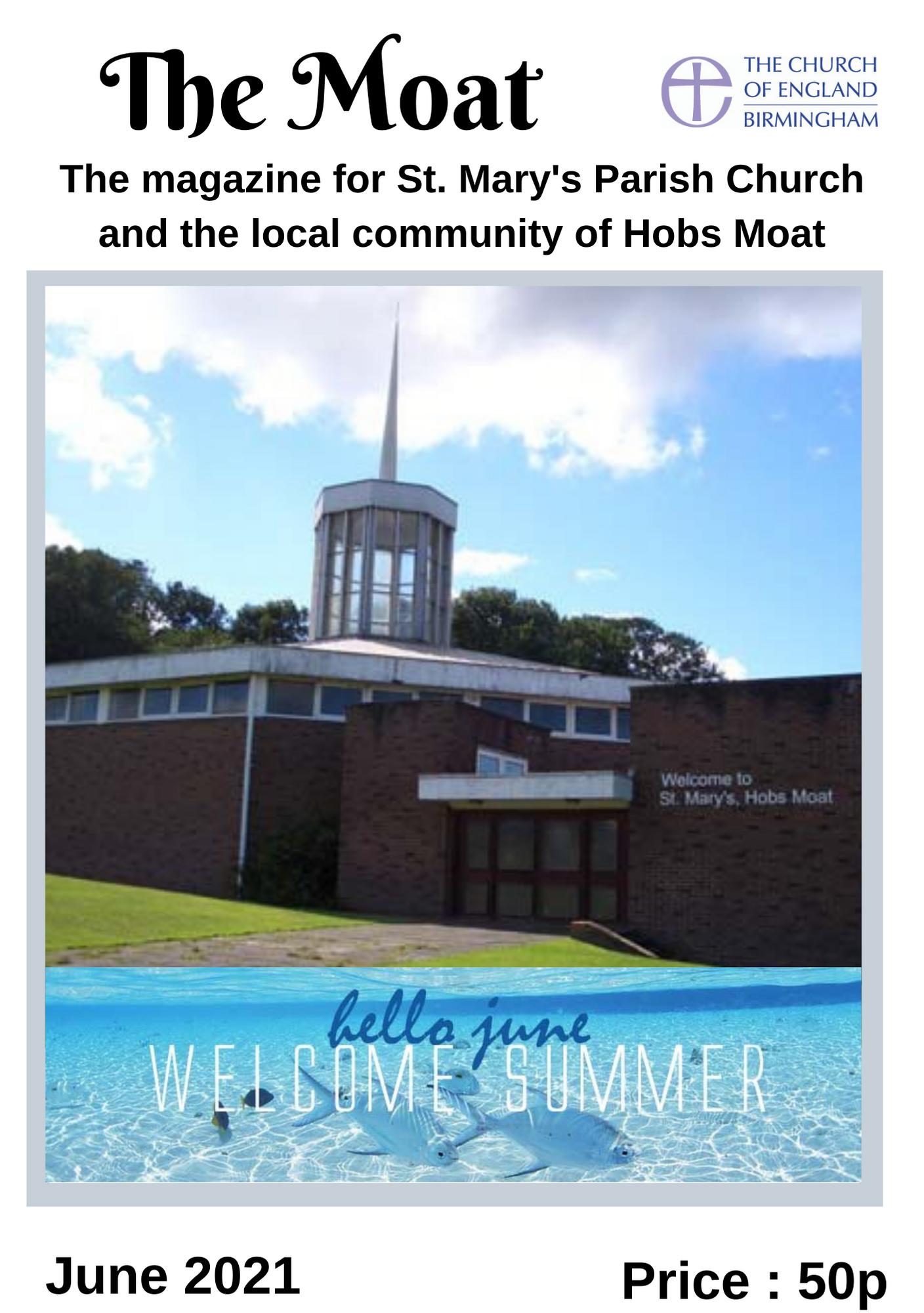 The Moat Magazine - June 2021