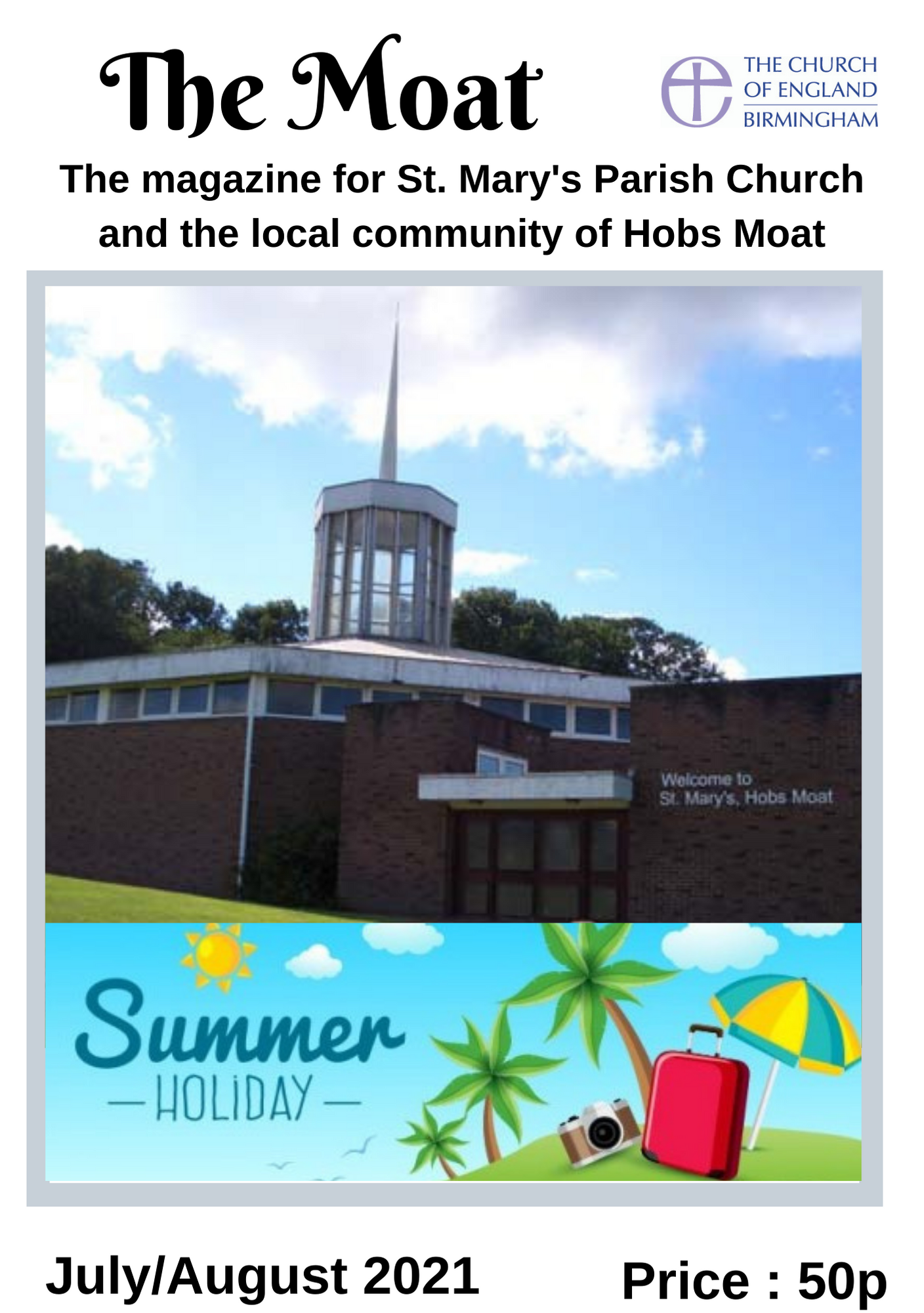 The Moat Magazine - July/August 2021